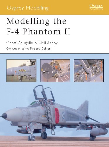 Image OfModelling The F-4 Phantom II (Osprey Modelling Book 3) (English Edition)