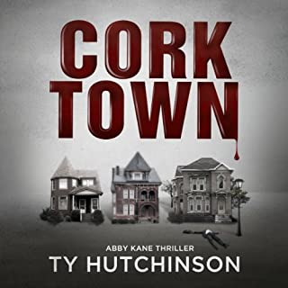 Corktown     Abby Kane Thriller              By:                                                                                                                                 Ty Hutchinson                               Narrated by:                                                                                                                                 Jennifer Jiles                      Length: 6 hrs and 30 mins     2 ratings     Overall 3.5