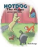Hotdog The Hippo: Hotdog's Messy Room (English Edition)