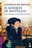 El marqués de Santillana (Booket Logista)