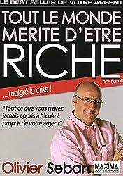 livre TOUT LE MONDE MERITE D'ETRE RICHE - 3ème Edition