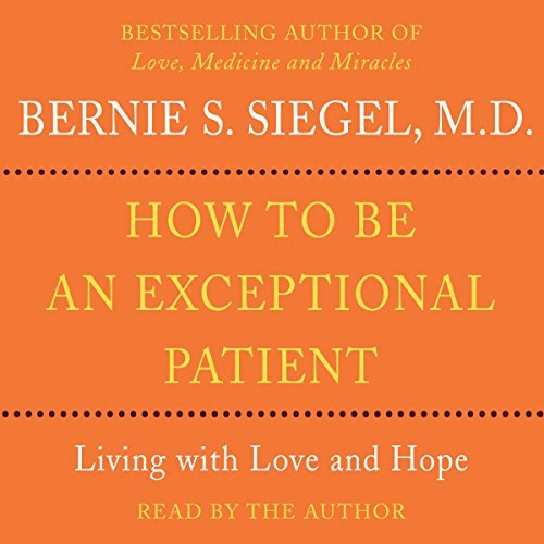 How to Be An Exceptional Patient audiobook cover art