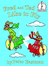 Fred and Ted Like to Fly[FRED & TED LIKE TO FLY][Hardcover]