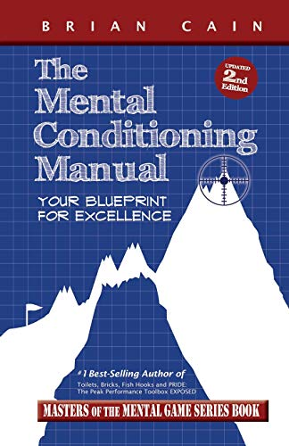 The Mental Conditioning Manual: Your Blueprint For Excellenceの詳細を見る