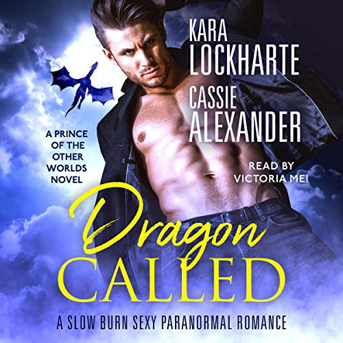 Couverture de Dragon Called: A Slow Burn Sexy Paranormal Romance