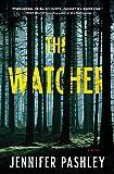 The Watcher: A Novel (A Kateri Fisher Novel)