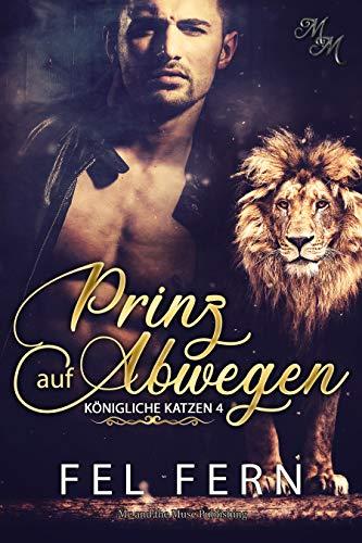 Prinz auf Abwegen (Königliche Katzen 4)
