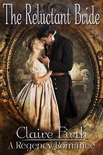 The Reluctant Bride.: Regency Romance Novella (Regency Undone Book 1)