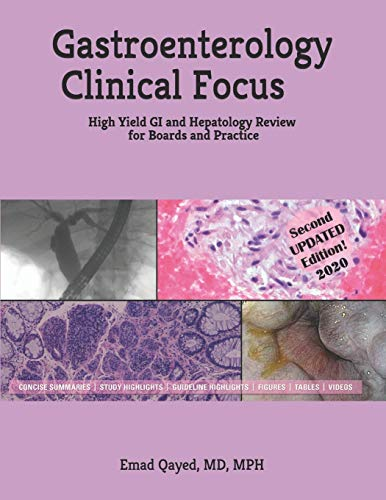 Compare Textbook Prices for Gastroenterology Clinical Focus: High yield GI and hepatology review- for Boards and Practice -  ISBN 9781091805743 by Qayed, Dr Emad S