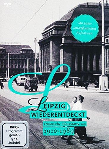 Leipzig wiederentdeckt 1910-1989 - Historische Filmschätze