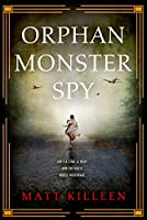 ORPHAN MONSTER SPY PB