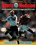 By Richard Irvin - Sports Medicine: Prevention, Assessment, Management & Rehabilitation of Athletic Injuries:...