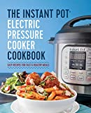 instant pot cookbook the instant pot electric pressure cooker cookbook