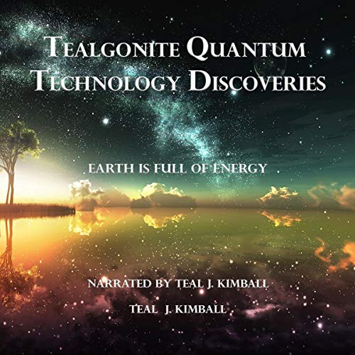 Tealgonite Quantum Technology Discoveries audiobook cover art