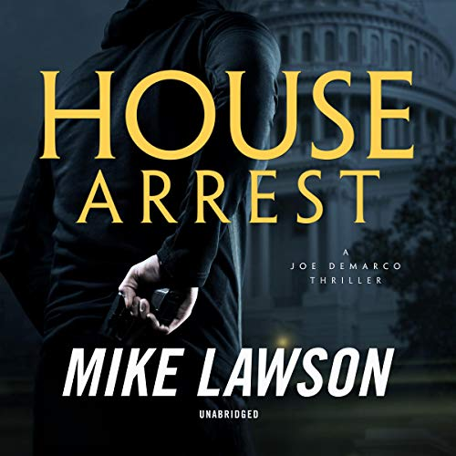 House Arrest: A Joe DeMarco Thriller audiobook cover art