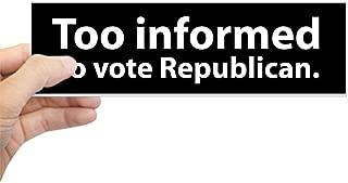 Best too informed to vote republican bumper sticker Reviews