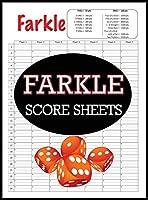 Farkle Score Sheets: 100 Farkle Score Pads, Farkle Dice Game, Farkle Game Record Keeper, Farkle Record Book