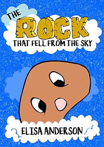 The Rock that fell from the Sky - A Bedtime Story Picture Book for Kids Ages 3-5 years and above: A read aloud tale for children with good moral lessons (English Edition)