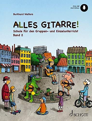 Alles Gitarre! 2: Schule für Gruppen- und Einzelunterricht. Gitarre. Schülerheft.