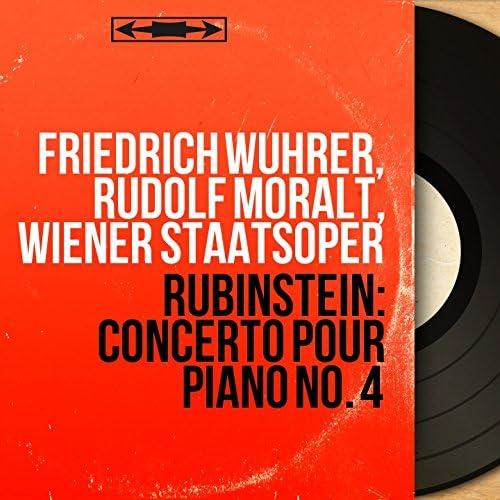 Friedrich Wührer, Rudolf Moralt, Wiener Staatsoper