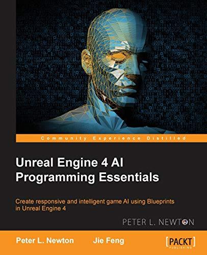 Unreal Engine 4 AI Programming Essentials (English Edition)