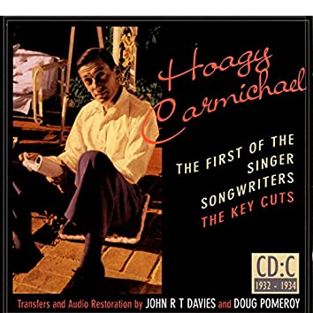 Hoagy Carmichael: The First Of The Singer-Songwriters, CD C