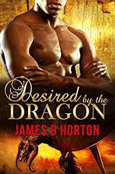Desired by the Dragon: BBW Paranormal Romance (The Awakening Cycle) by [James D Horton]