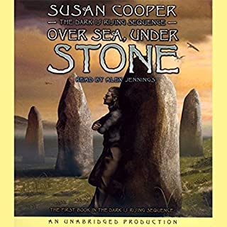 Over Sea, Under Stone     Book 1 of The Dark Is Rising Sequence              By:                                                                                                                                 Susan Cooper                               Narrated by:                                                                                                                                 Alex Jennings                      Length: 7 hrs and 20 mins     175 ratings     Overall 4.6