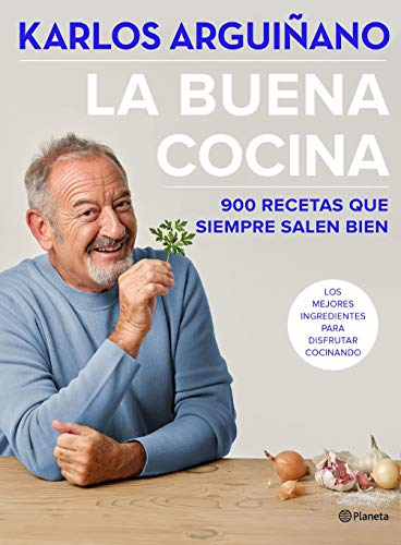 La buena cocina: 900 recetas que siempre salen bien (Planeta