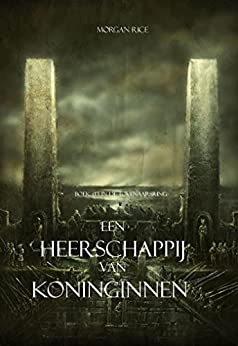 Een Heerschappij Van Koninginnen (Boek #13 In De Tovenaarsring) van [Morgan Rice]