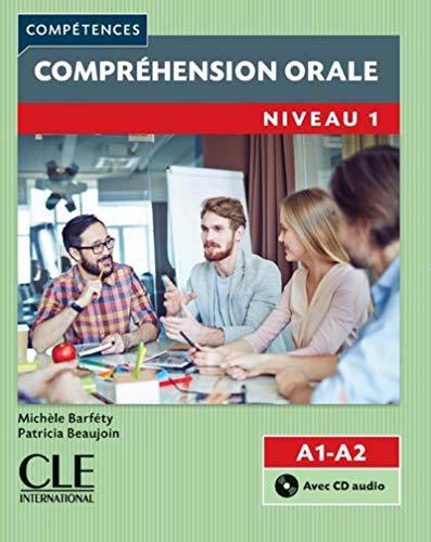 Compréhension orale 1 - Niveaux A1/A2 - Livre + CD - 2ème édition