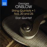 Georges Onslow: String Quintets 1: Nos. 20 and 26