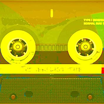 The Very Last Tape
