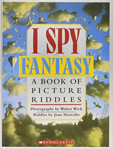 I Spy Fantasy: A Book of Picture Riddlesの詳細を見る