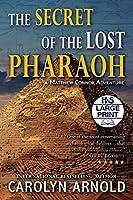 The Secret of the Lost Pharaoh (Matthew Connor Adventure)