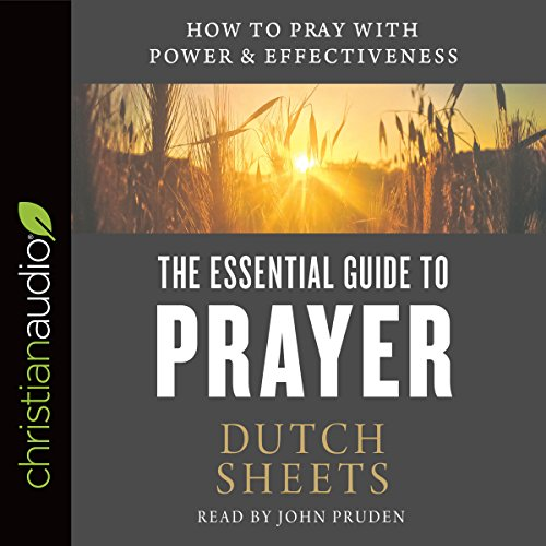 The Essential Guide to Prayer audiobook cover art