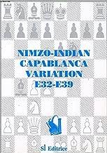 Nimzo Indian Capablanca Variation: E32-E39