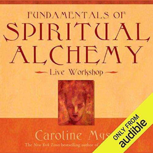 Fundamentals of Spiritual Alchemy audiobook cover art