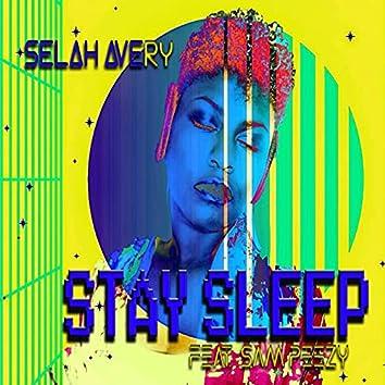 Stay Sleep
