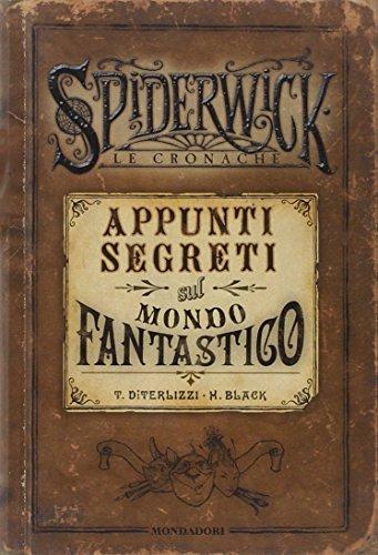 Appunti segreti sul mondo fantastico. Spiderwick