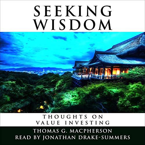 Seeking Wisdom Audiobook By Thomas G Macpherson cover art