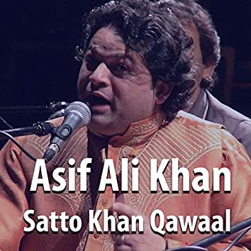 Asif Ali Khan Satto Khan Qawaal
