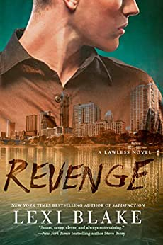 Revenge (A Lawless Novel Book 3) by [Lexi Blake]