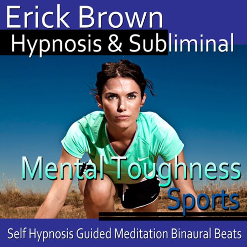 Mental Toughness in Sports Hypnosis audiobook cover art