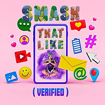 Smash That Like (VERIFIED) [feat. PARAGON & Berry Fairy]
