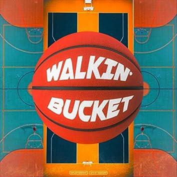 Walkin' Bucket