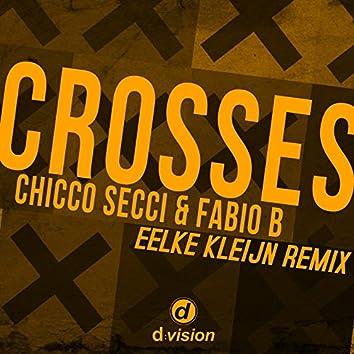 Crosses [Eelke Kleijn Remix]