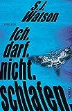 S.J.Watson: Ich.Darf.Nicht.Schlafen