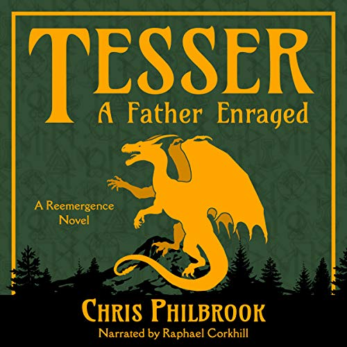 Tesser: A Father Enraged audiobook cover art
