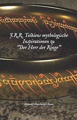 J.R.R. Tolkiens mythologische Inspirationen zu